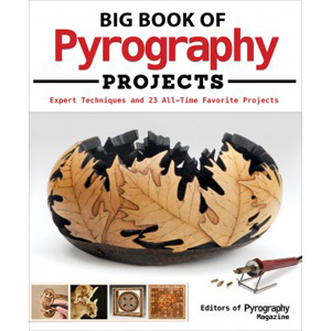 Big Book of Pyrography Woodburning Projects