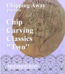 Chip Carving Classics Two