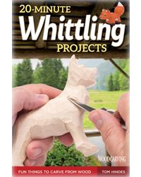 20 Minute Whittling Projects
